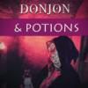 Coup de cœur pour Donjon & Potions de Au fil du dédale